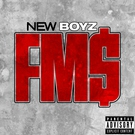 New Boyz - FM$