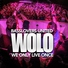 Basslovers United - Wolo (We Only Live Once) (Video Edit) [New Music - mp3.vc/nomuzlife]