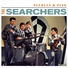 The Searchers - Listen to Me (Stereo Version)