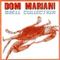 Dom Mariani - You Don't Care (feat. DM3, The Majestic Kelp)