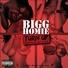 Bigg homie