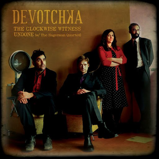 DeVotchKa альбом The Clockwise Witness