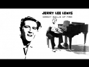 Jerry Lee Lewis «Great Balls of Fire» (1957)