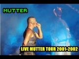 07 Rammstein - Mutter Live Mutter Tour 2001-2002 (Multicam)