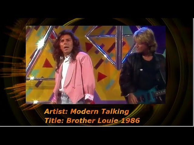 Modern Talking - Brother Louie 1986