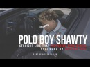 Polo Boy Shawty Straight Like That Official Video Shot By @aSoloVision
