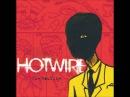 Hotwire - The Routine (Full Album)