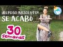 Reposo Absoluto ¡Se Acabó 30 Semanas de Embarazo miembarazomolon