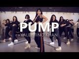 Valentino Khan - PUMP  Choreography . Jane Kim