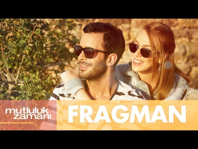 Mutluluk Zamanı - Fragman
