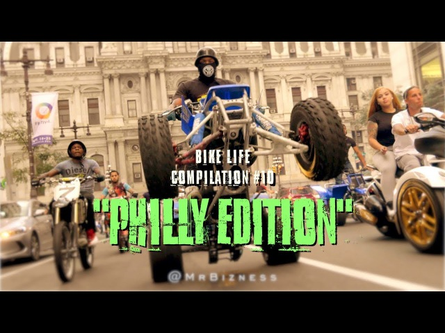 Bike Life Compilation 10 Philly Edition