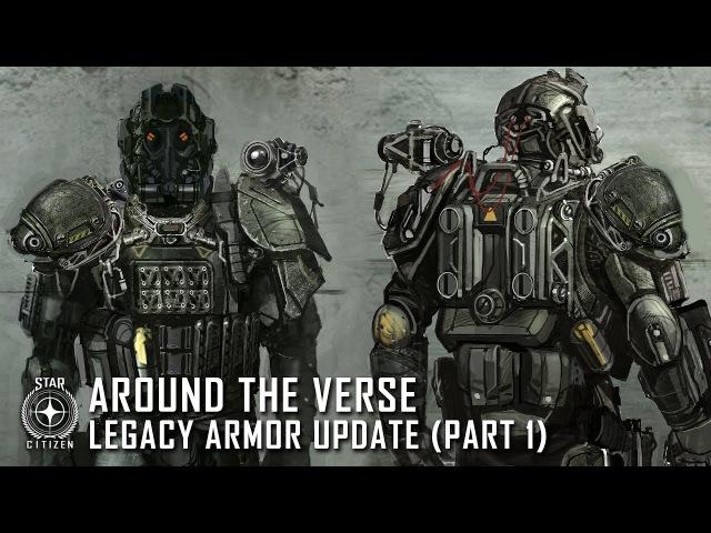 Star Citizen: Around the Verse - Legacy Armor Update (Part 1)