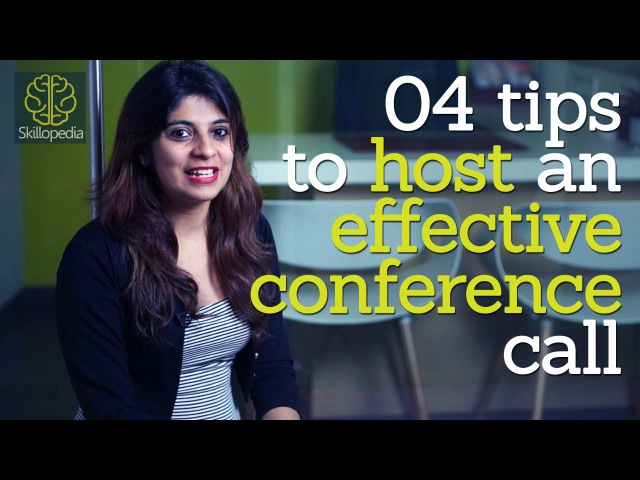Skillopedia - 4 tips to host an effective conference call ( Telephone skills Soft skills video)