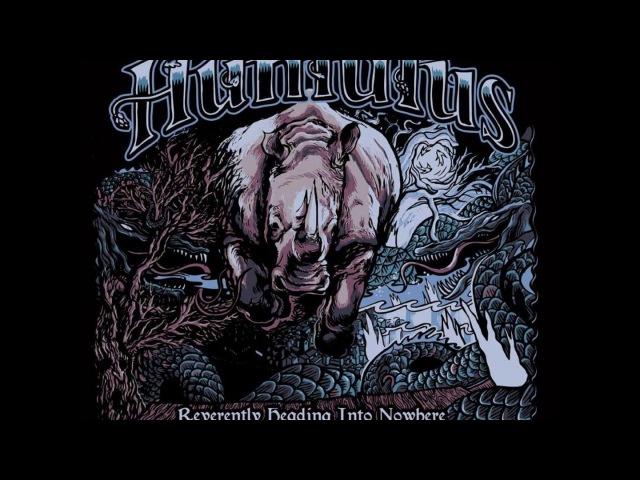 Humulus - Reverently Heading Into Nowhere (2017) (New Full Album)