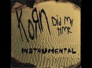 Korn - Did My Time (Instrumental)