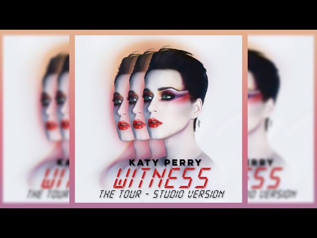 Katy Perry - Roar (Witness: The Tour - Studio Version)