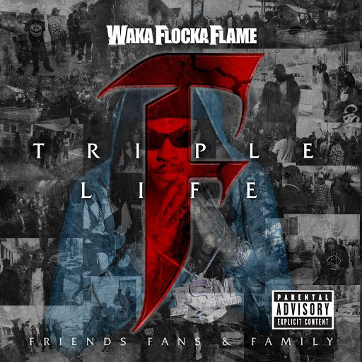 Waka Flocka Flame альбом Triple F Life: Friends, Fans & Family (Deluxe Version)