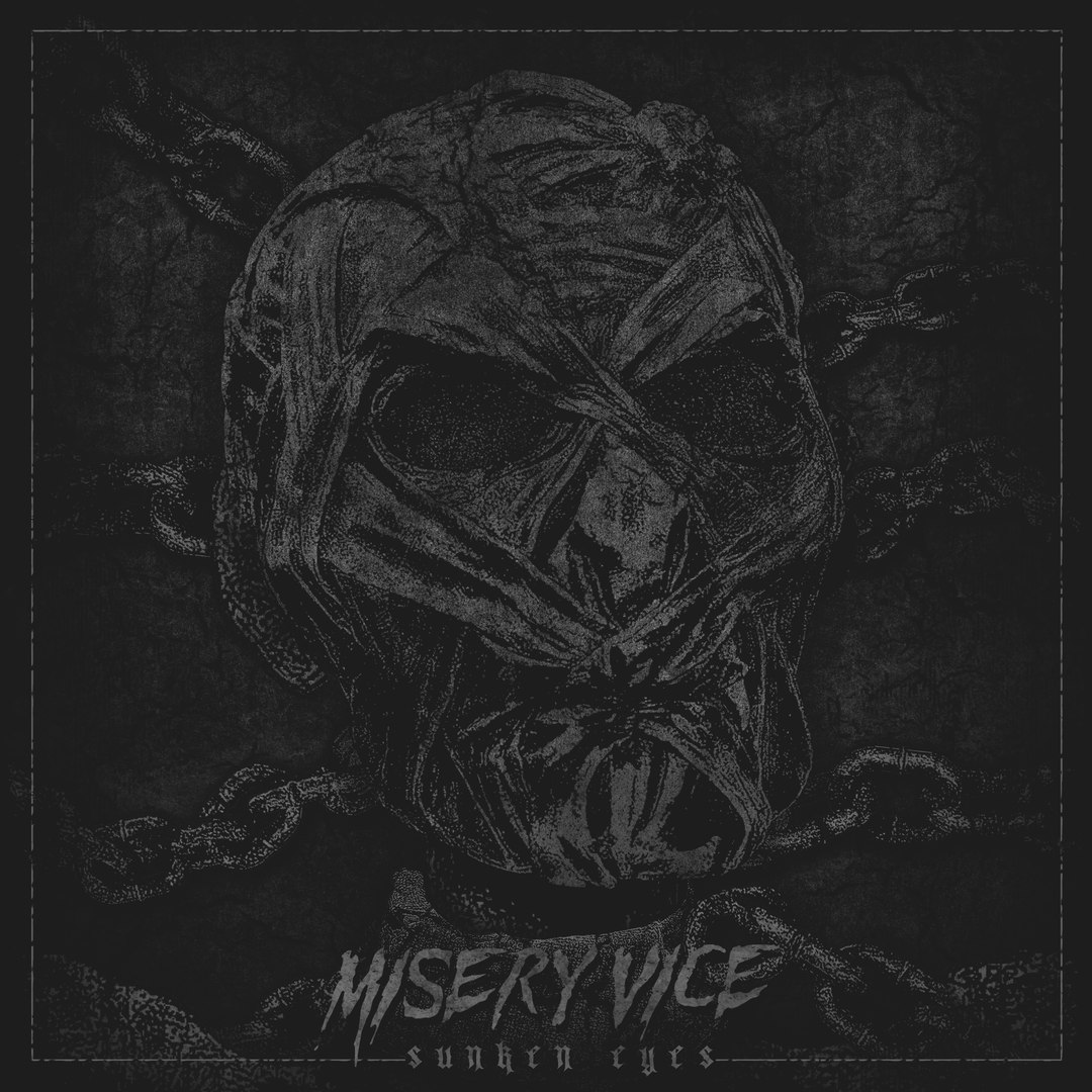 Misery Vice - Sunken Eyes [EP] (2017)