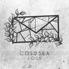 COLDSEA | LOSS