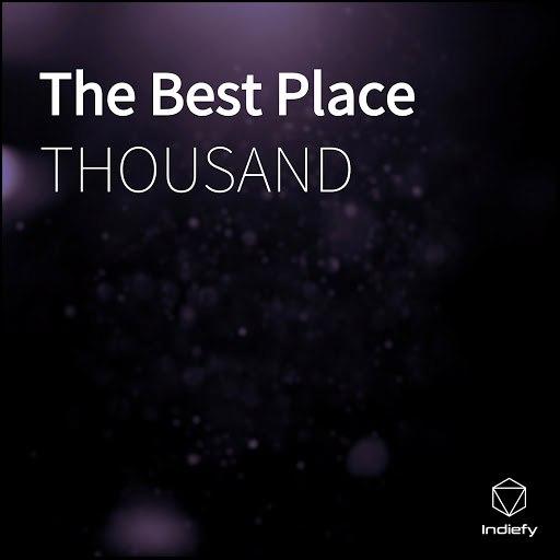 Thousand альбом The Best Place
