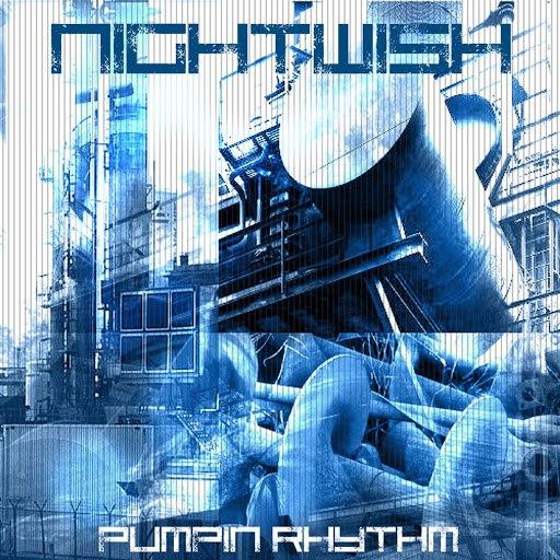 Nightwish альбом Pumpin Rhythm