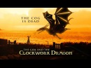 The Cog is Dead - The Girl and the Clockwork Dragon