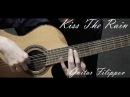 Kiss The Rain ( Yiruma ) | Fingerstyle | Guitar tabs,sheets