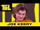 Joe Keery of 'Stranger Things' Discusses Steve's Character Arc | TRL Weekdays at 4pm