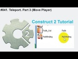 #041. Teleport. Part 3 (Move Player)  Construct 2