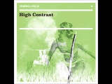 Fabriclive 25 High Contrast - Days Go By