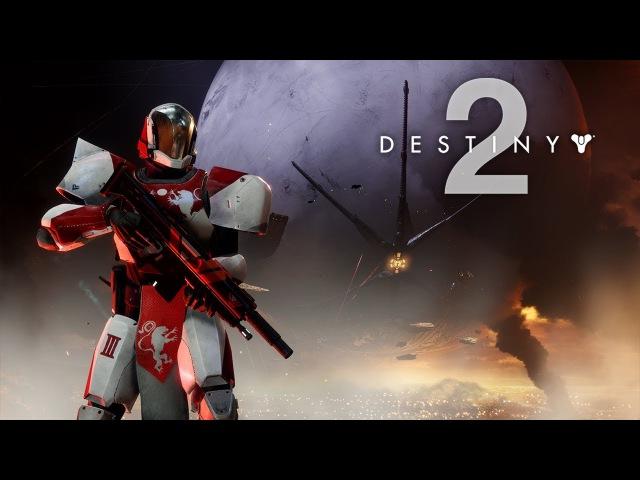 Destiny 2 – Official PC Open Beta Trailer (4K 60FPS) » Freewka.com - Смотреть онлайн в хорощем качестве
