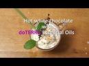 Hot White Chocolate Горячий белый шоколад с ЭМ doTERRA