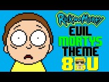 Evil Morty's Theme (For The Damaged Coda) 8 Bit Tribute to Blonde Redhead &amp Rick and Morty