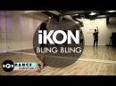 IKON BLING BLING Dance Tutorial Intro, Verse, Chorus