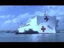 USNS Comfort Arrives in San Juan, Puerto Rico