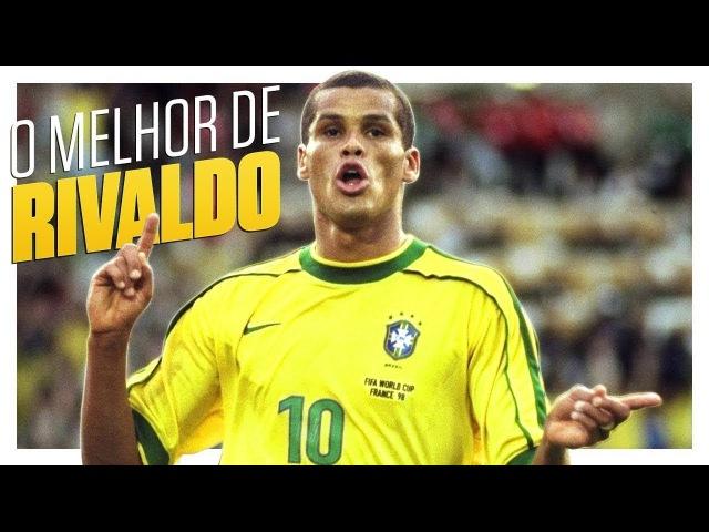 RIVALDO • Melhores gols, dribles e passes || Best skills ever