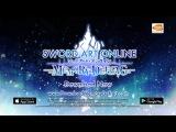 Sword Art Online Memory Defrag - трейлер (английская версия).
