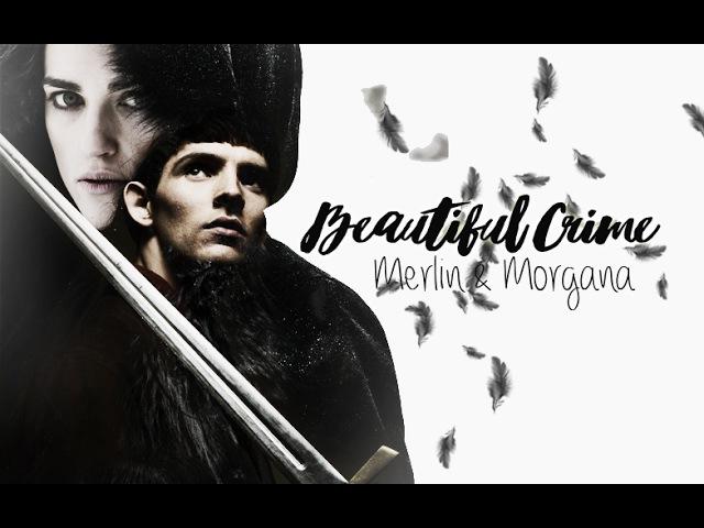 Merlin Morgana | Beautiful Crime