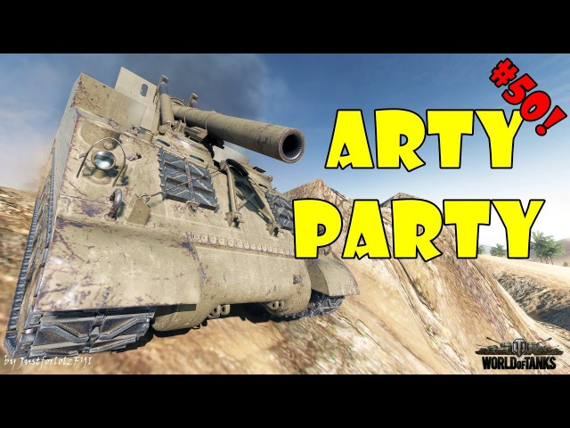 World of Tanks - Funny Moments | ARTY PARTY! 50