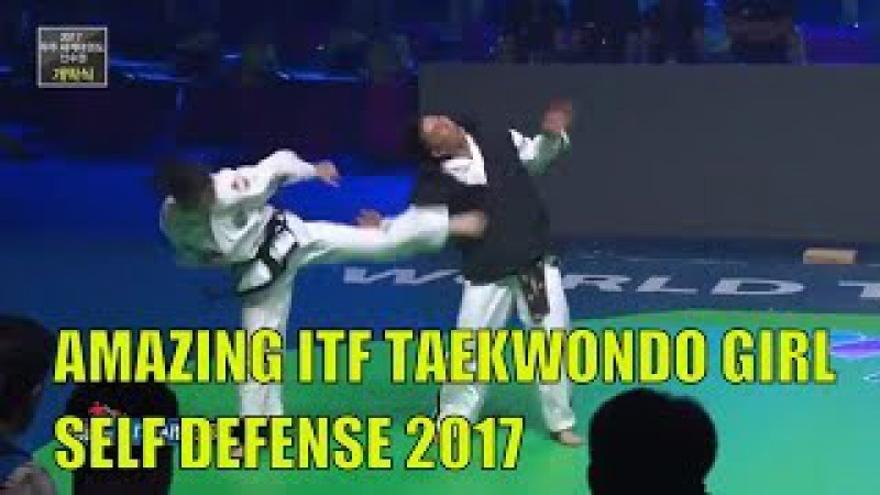 Amazing ITF Taekwondo Girls Self Defense Demonstration - Muju World Taekwondo Championship 2017