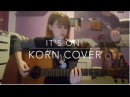 It's on! - Korn Cover