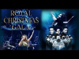 Sarah Brightman and Gregorian Royal Christmas Gala -The Best