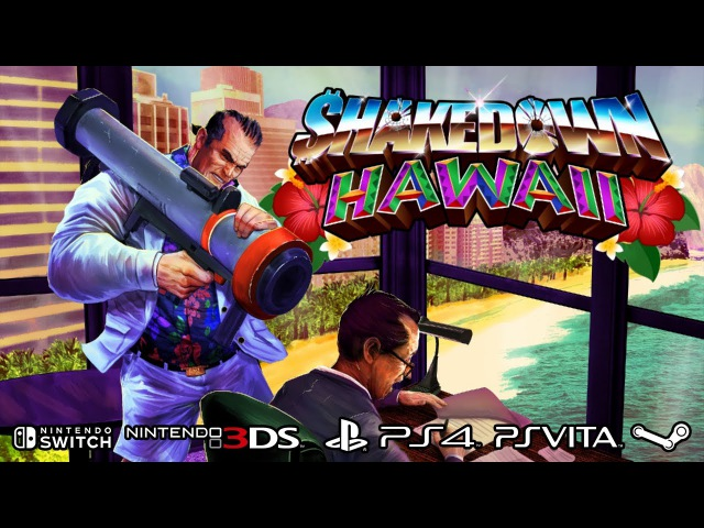 Shakedown Hawaii Full Reveal Trailer Switch PS4 PSVITA 3DS Steam