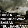 Buben Naruszewicz Baisan - Bulbahuana LIVE