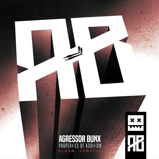 Agressor Bunx альбом Properties Of Addition LP Sampler