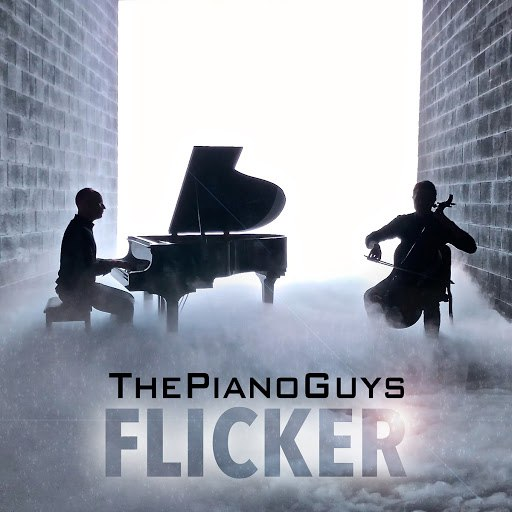 The Piano Guys альбом Flicker