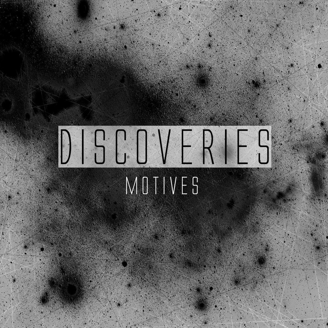 Discoveries - Motives [EP] (2017)