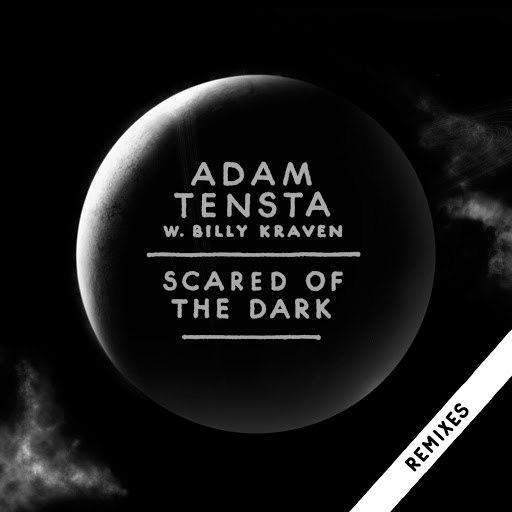 Adam Tensta альбом Scared Of The Dark (Remix EP)
