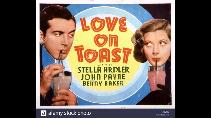 Love On Toast (1937) Stella Ardler, John Payne, Grant Richards