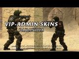 Скин ADMIN - VIP paranoia